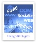 Help with implementing SBI plugins, such as FavIt!, VerifyIt! and so on